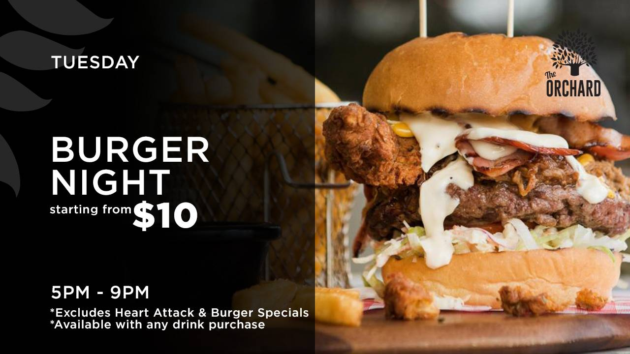 Orchard Special Tue Burgers 27 05 19